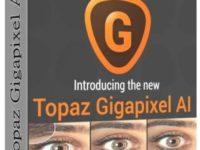 Topaz Gigapixel AI 4.8 Full + Serial Key